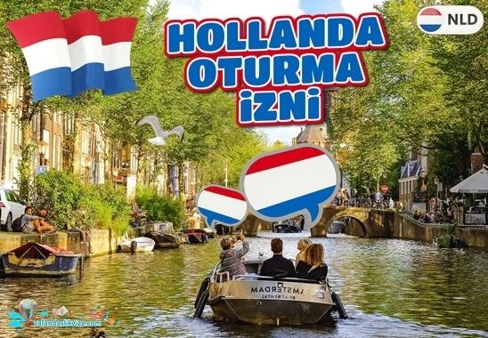 Hollanda Oturma İzni Nasıl Alınır? - Hollanda'ya Yerleşmek