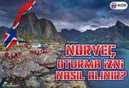 Norveç Oturma İzni Nasıl Alınır? Norveç'e Yerleşmek