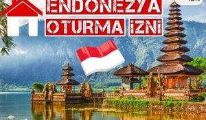 Endonezya Oturma İzni Nasıl Alınır?