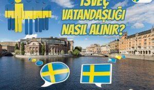 İsveç Vatandaşlığı Nasıl Alınır?