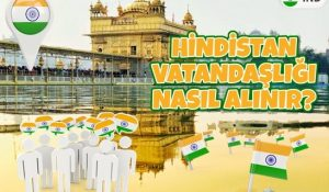 Hindistan Vatandaşlığı Nasıl Alınır?