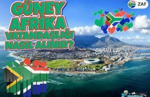Güney Afrika Vatandaşlığı Nasıl Alınır?