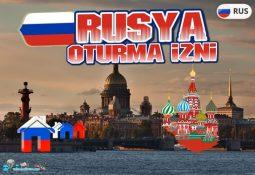 Rusya Oturma İzni Nasıl Alınır?