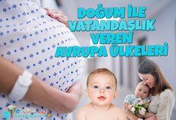 Doğum ile Vatandaşlık Veren Avrupa Ülkeleri