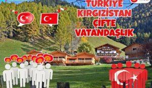 Kırgızistan Çifte Vatandaşlığı Kabul Ediyor Mu?